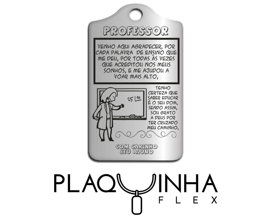 ❤ Homenagens - Aluno para Professor Mod. 173 - Aço Inox