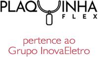 PlaquinhaFlex, uma empresa do Grupo InovaEletro